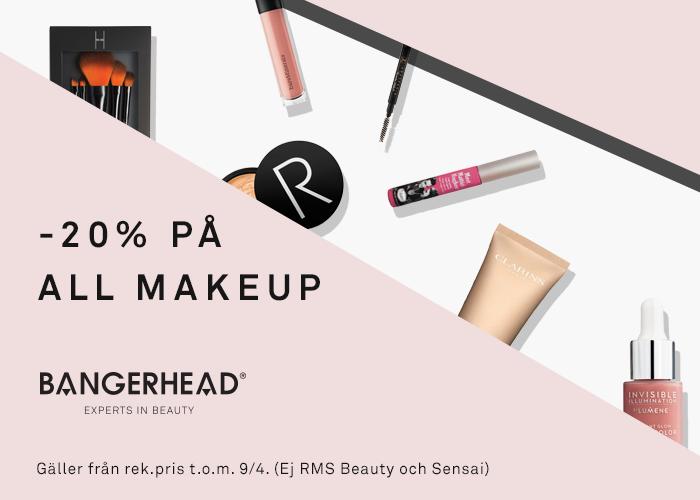20% på all makeup!