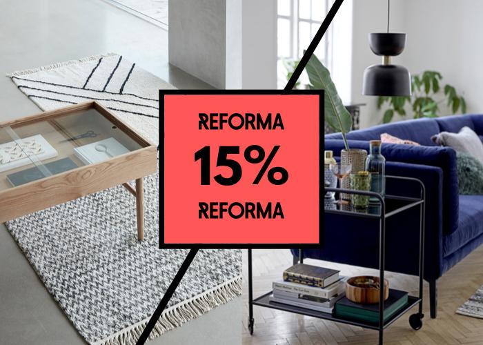 15% rabatt* hos Reforma!
